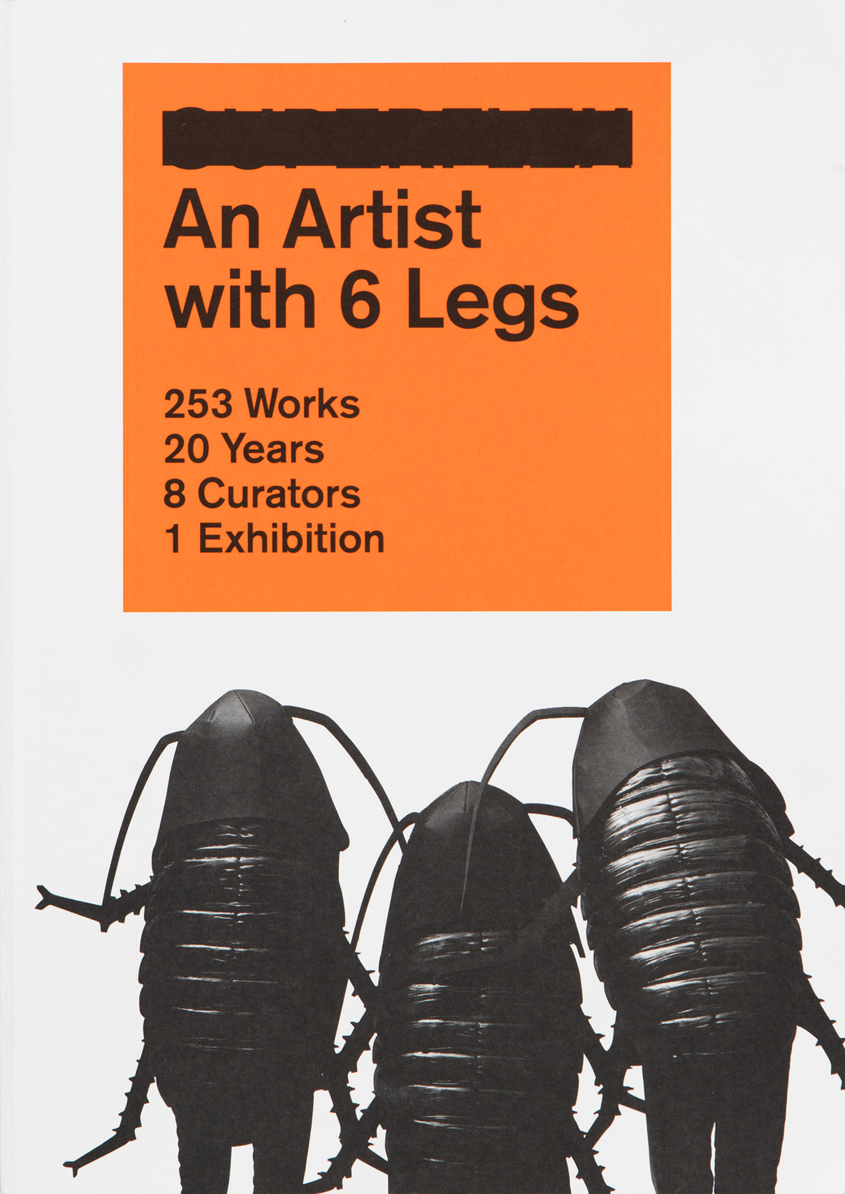 Publication by SUPERFLEX, An Artist with 6 Legs